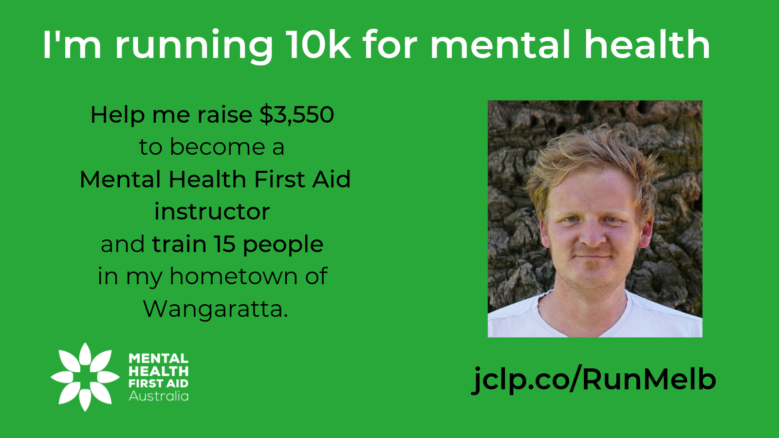 Help me raise $3,550 to become a Mental Health First Aid instructor and train 15 people in my hometown of Wangaratta.